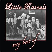The Very Best Of — Little Rascals