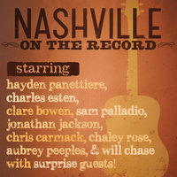 Nashville: On The Record — Nashville Cast