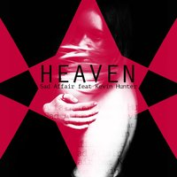 Heaven — Kevin Hunter, Sad Affair