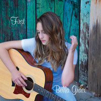 First — Bella Grace