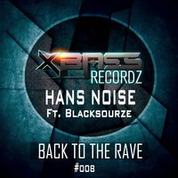 Back to the Rave — Hansnoise