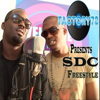 Factory78 Presents SDC Freestyle - Single — Factory78