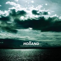 Photographs and Tidalwaves — Holland