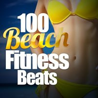 100 Beach Fitness Beats — сборник