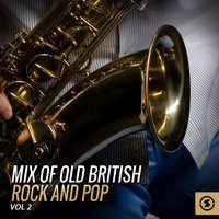 Mix of Old British Rock and Pop, Vol. 2 — сборник