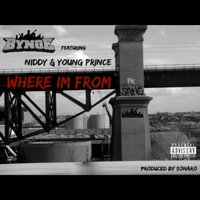 Where I'm From — Young Prince, Bynoe, Niddy