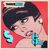 Love Song — Trouser Mouth
