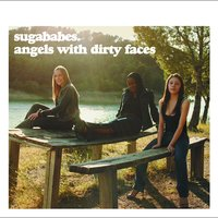 Angels With Dirty Faces — Sugababes