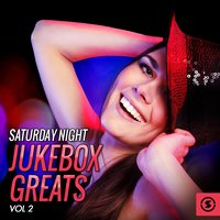Saturday Night Jukebox Greats, Vol. 2 — сборник