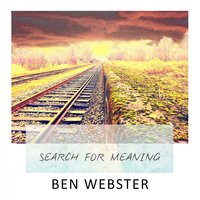 Search For Meaning — Ben Webster