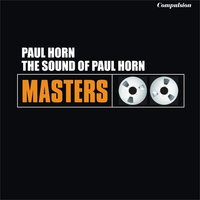 The Sound of Paul Horn — Paul Horn