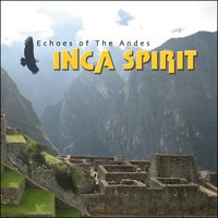 Inca spirit, Echoes of the Andes — сборник
