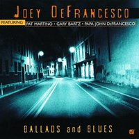 Ballads And Blues — Joey DeFrancesco