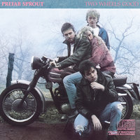 Two Wheels Good — Prefab Sprout