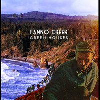 Green Houses — Fanno Creek