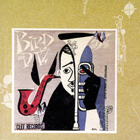 Bird And Diz — Charlie Parker, Dizzy Gillespie