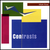 Contrasts — Mark Rossi