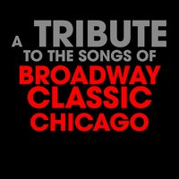 A Tribute to the Songs of Broadway Classic Chicago — Deja Vu