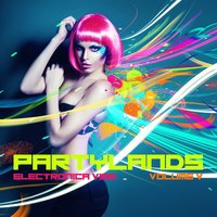 Partylands: Electronica Vibe, Vol. 5 — сборник