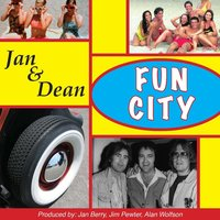 Fun City — Jan & Dean