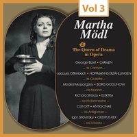 The Queen of Drama in Opera, Vol.3 — Martha Modl, Various Composers, Various Conductors, Various Orchestras