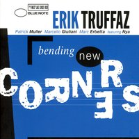 Bending New Corners — Erik Truffaz