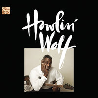 The Chess Box — Howlin' Wolf