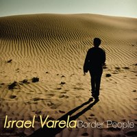 Border People — Israel Varela