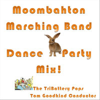 Moombahton Marching Band — The Tribattery Pops & Tom Goodkind Conductor
