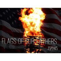 Flags of Our Fathers — J Speaks