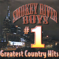 #1 Greatest Country Hits - Number One Lady — Smokey River Boys