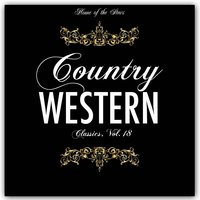 Country & Western Classics, Vol. 18 — сборник