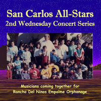San Carlos All-Stars: 2nd Wednesday Concert Series — сборник