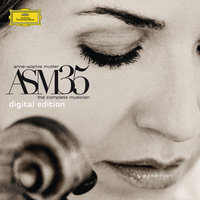 ASM35 - The Complete Musician — Anne-Sophie Mutter