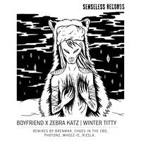 Winter Titty — Zebra Katz, Boyfriend