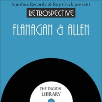 A Retrospective Flanagan and Allen — Flanagan And Allen