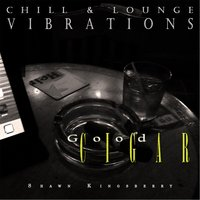 Good Cigar (Chill & Lounge Vibrations) — Shawn Kingsberry