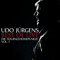 Best Of Live - Die Tourneehöhepunkte - Vol.1 — Udo Jürgens