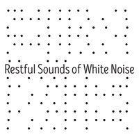 Restful Sounds of White Noise — Relaxing Sounds of Nature White Noise Waheguru