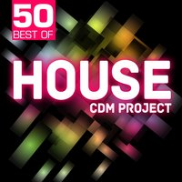 50 Best of House — CDM Project