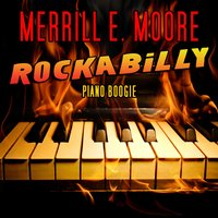 Rockabilly Piano Boogie — Merrill E. Moore