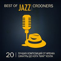 Best of Jazz Crooners — сборник