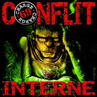 Conflit interne — Charge 69