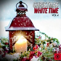 Christmas White Time, Vol. 4 — сборник