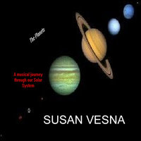 The Planets: A Musical Journey — Susan Vesna