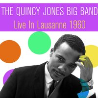 Live in Lausanne, 1960 — The Quincy Jones Big Band, Клод Дебюсси