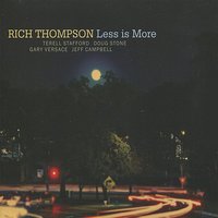 Less Is More — Rich Thompson