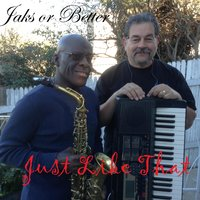 Just Like That (feat. Doc McCuller) — Jaks Or Better, Doc McCuller