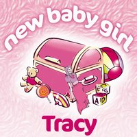 New Baby Girl Tracy — The Teddybears