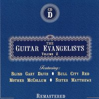 The Guitar Evangelists, Vol. 2, CD D — сборник